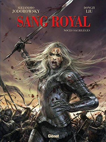 Sang royal - tome 1 - Noces sacrilèges