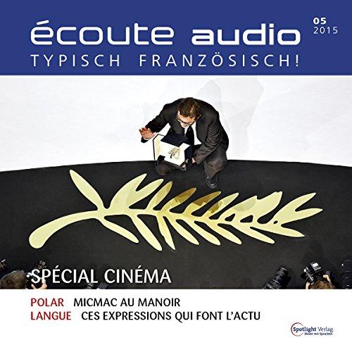 Écoute audio - Spécial cinéma. 05/2015 cover art