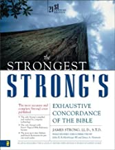 The Strongest Strong's Exhaustive Concordance of the Bible by Strong, James (2007) Hardcover