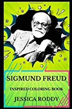 Sigmund Freud Inspired Coloring Book (Sigmund Freud Inspired Coloring Books)