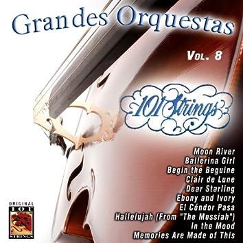 101 Strings Grandes Orquestas Vol. 8