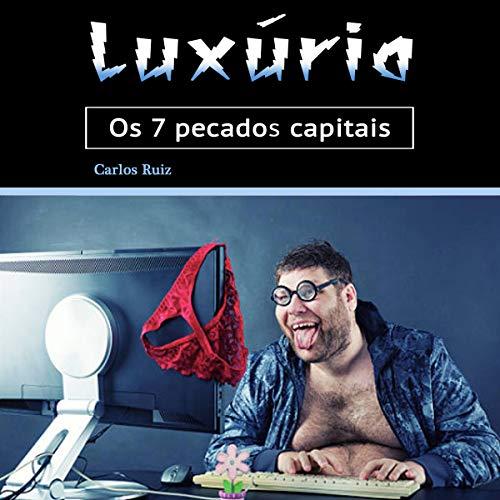 Luxúria: Os 7 pecados capitais [Lust: The 7 Deadly Sins] cover art