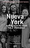 Nueva York walking down the street  Vol. 1: Retratos