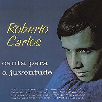Roberto Carlos Canta para a Juventude (Remasterizado)