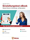 Einstellungstest / Eignungstest | Über 500 Übungsaufgaben mit Lösungen | Buch für alle Berufe und Studiengänge: Vorbereitung auf Prüfung | Allgemeinwissen, Logik, Konzentration, Sprache, Fachwissen