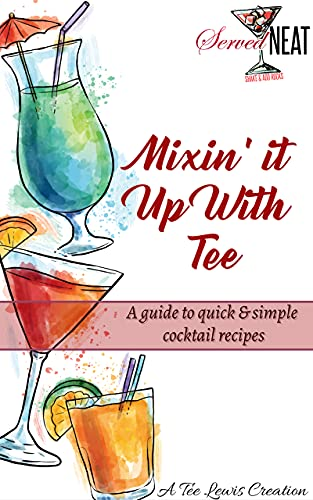 Mixin' it up with Tee (English Edition)
