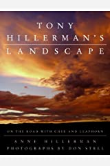 Tony Hillerman's Landscape: On the Road with Chee and Leaphorn Kindle Edition