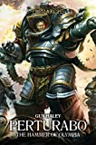 Perturabo: The Hammer of Olympia (4) (The Horus Heresy: Primarchs)