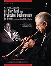 All Star Band Plus Orchestral Backgrounds for Trumpet (Inspired by Miles Davis) (Music Minus One Trumpet)