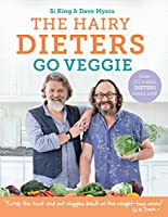 The Hairy Dieters Go Veggie (Hairy Bikers) (English Edition)