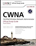 CWNA: Certified Wireless Network Administrator Official Study Guide: Exam CWNA-106 by Coleman, David D., Westcott, David A. (2014) Paperback
