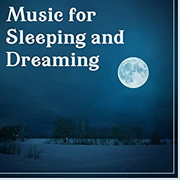 Music for Sleeping and Dreaming – Relaxing Music, Good Night, Deep Sleeping, Lullabies, Ambient Nature