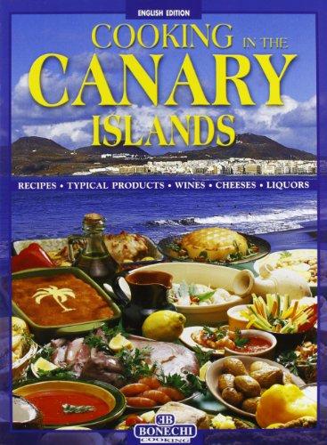 La cucina delle Canarie. Ediz. inglese