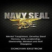 Navy Seal Mental Toughness Develop Steel Nerves Grit border=
