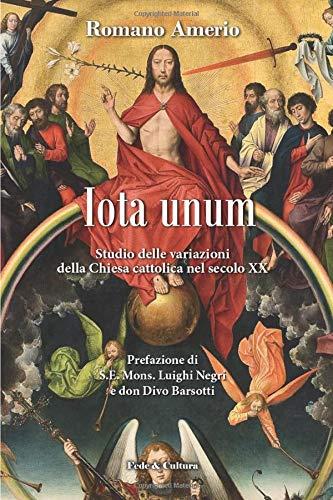 Iota unum: Studio sulle variazioni della Chiesa Cattolica nel secolo XX
