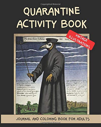Activity book. Quarantine. Journal and coloring book for adults. Vintage illustrations.: A sarcastic and fun notebook to pass the lockdown. Pandemic times.