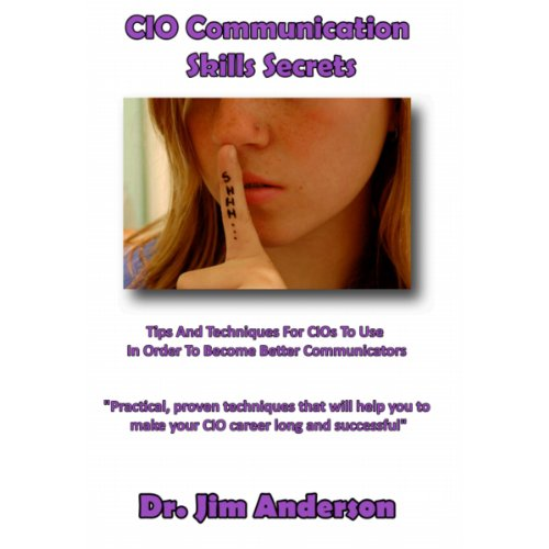 CIO Communication Skills Secrets audiobook cover art