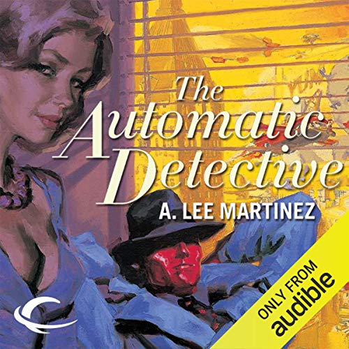 The Automatic Detective audiobook cover art