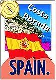 Spain: Mediterranean Coast. Costa Darada. (English Edition)