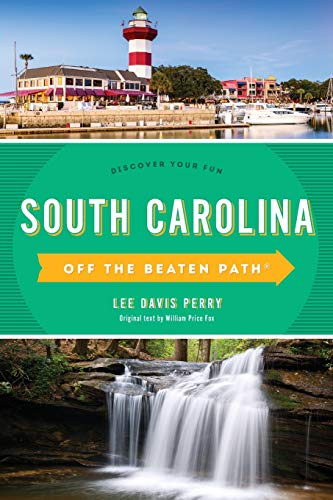 South Carolina Off the Beaten Path®: Discover Your Fun (Off the Beaten Path Series)