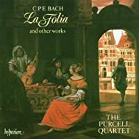 C.P.E. Bach: La Folia and other works - The Purcell Quartet by Bach