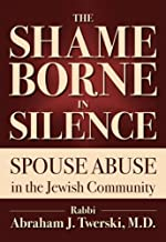 The Shame Borne in Silence: Spouse Abuse in the Jewish Community