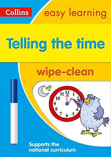 Telling the Time Wipe Clean Activity Book: Prepare for school with easy home learning (Collins Easy Learning KS1)