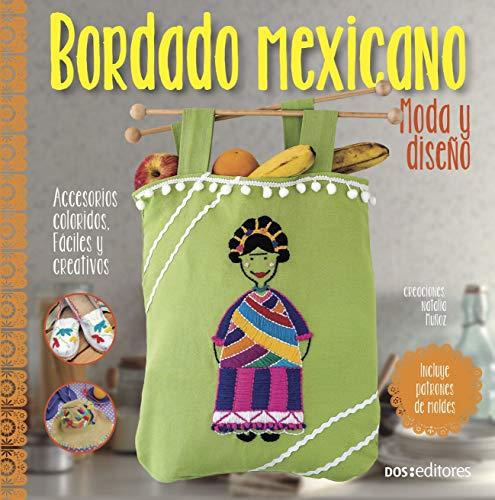 BORDADO MEXICANO: moda y diseño (Spanish Edition)