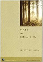 Mass of Creation - Choral / Accompaniment Edition - Revised Order of Mass 2010 - Marty Haugen