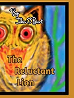 The Reluctant Lion.