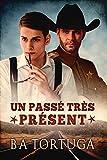 Un passé très présent (French Edition)