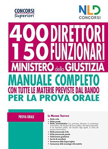 Concorso 400 Direttori E 150 Funzionari Ministero Giustizia 2020: Manuale Per La Prova Orale
