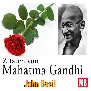 Zitaten von Mahatma Gandhi