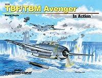 スコードロン・シグナル 米海軍 雷撃機 TBF/TBM アヴェンジャー イン・アクション (ソフトカバー版)