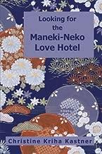 Looking for the Maneki-Neko Love Hotel