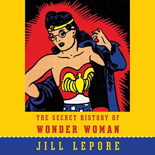 The Secret History of Wonder Woman  By  cover art