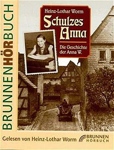 Schulzes Anna (Brunnen-Hörbücher)