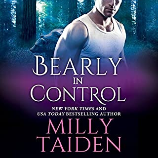 Bearly in Control     Shifters Undercover, Book 1              By:                                                                                                                                 Milly Taiden                               Narrated by:                                                                                                                                 Lauren Sweet                      Length: 5 hrs and 46 mins     206 ratings     Overall 4.0