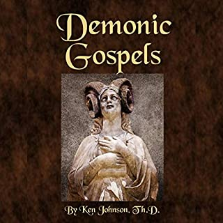 Demonic Gospels: The Truth About the Gnostic Gospels audiobook cover art