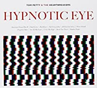 Hypnotic Eye by TOM & THE HEARTBREAKERS PETTY (2014-07-30)
