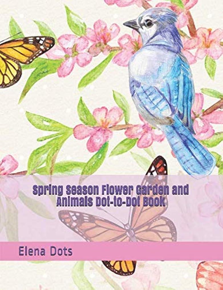 嫌悪魅力的英語の授業がありますSpring Season Flower Garden and Animals Dot-to-Dot Book (Adult Dot to Dot Books)
