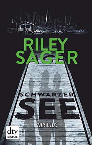 Schwarzer See: Thriller