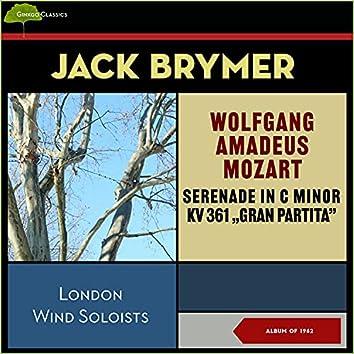 Wolfgang Amdeus Mozart: Serenade in B Flat Major, Kv 361 Gran Partita (Album of 1962)