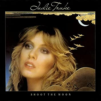 Shoot the Moon (2006 Remaster)