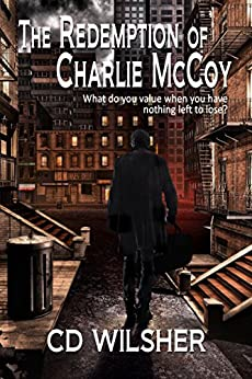 The Redemption of Charlie McCoy by [Christopher Wilsher]