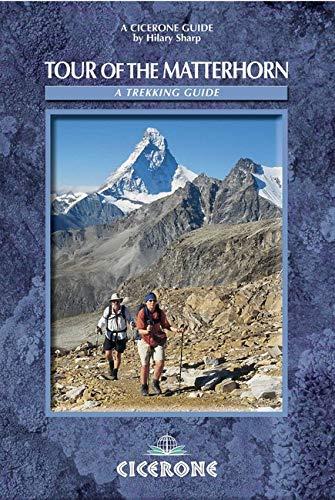 Sharp, H: Tour of the Matterhorn (Cicerone Guide)