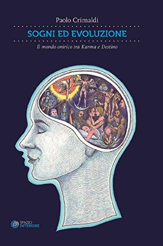 Sogni ed evoluzione. Il mondo onirico tra Karma e destino