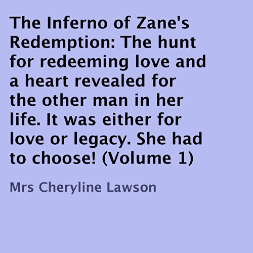 The Inferno of Zane's Redemption, Volume 1 cover art