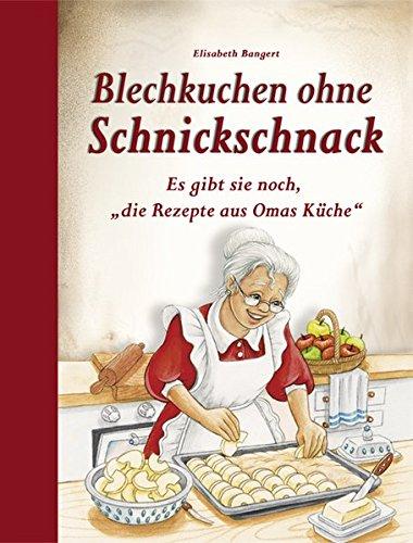 """Blechkuchen ohne Schnickschnack: Es gibt sie noch, \""""die Rezepte aus Omas Küche\"""""""