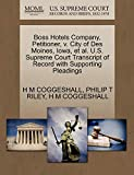 Boss Hotels Company, Petitioner, v. City of Des Moines, Iowa, et al. U.S. Supreme Court Transcript of Record with Supporting Pleadings